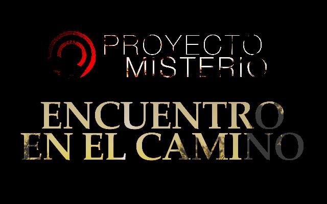 Proyecto Misterio 31: Encuentro en el camino